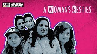 AIB : A Woman's Besties