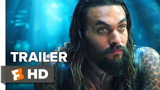 Aquaman Final Trailer (2018) | Movieclips Trailers
