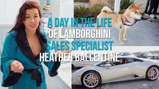 A Day in the life of Lamborghini Sales Specialist Heather Ballentine