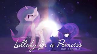 Lullaby For a Princess ft. Knight of Breath (Duet Cover)