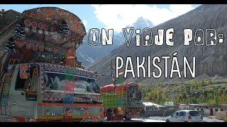 Un viaje por PAKISTÁN
