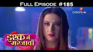 Ishq Mein Marjawan - 9th June 2018 - इश्क़ में मरजावाँ - Full Episode