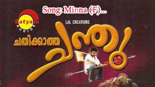 Minna (F) -  Chathikkatha Chandu