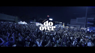 The Do-Over Tokyo 2017 (Official Video)