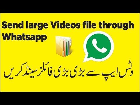 How to Send large Videos file through Whatsapp | 2016 | in Urdu / Hindi |