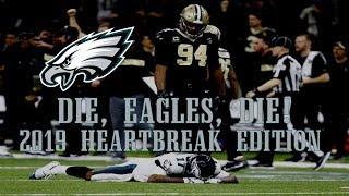 Die, Eagles, Die! - 2019 Heartbreak Edition