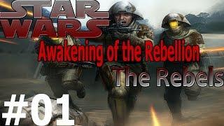 Star Wars: Awakening of the Rebellion (Rebel) Ep.1