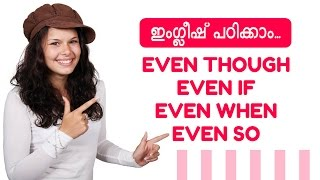 English Malayalam Even, Even Though, Even if, Even when, and Even so