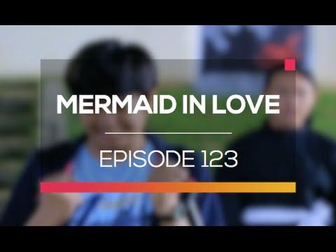 Mermaid In Love - Episode 123