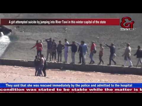 Girl attempts suicide, jumps into Tawi river in Jammu, rescued
