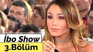 İbo Show - 3. Bölüm (Demet Akalın - Gülşen - Kahtalı Mıçe) (2002)