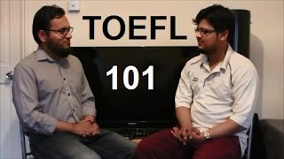 TOEFL 101 / 120 Interview Speaking Listening Reading Writing Test Tips