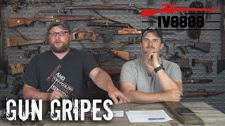 Gun Gripes #128: