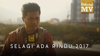 Lan & Kristal - Selagi Ada Rindu (Rakaman Baru 2017) (Official Music Video)