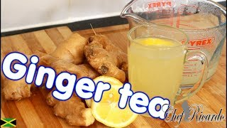 How To Make Ginger Tea & Lemon For Weight Loss!!   Recipes By Chef Ricardo