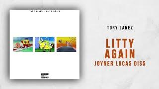 Tory Lanez - Litty Again (Joyner Lucas Diss)