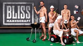 Bliss | Mannschaft - Das neue Programm - Teaser 2016
