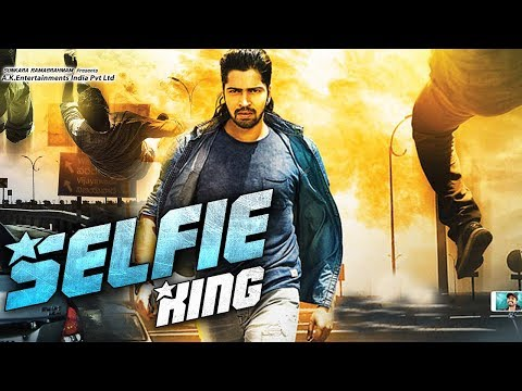 Xxx Mp4 New South Indian Full Hindi Dubbed Movie Selfie King 2018 Hindi Dubbed Movies 2018 Full Movie 3gp Sex