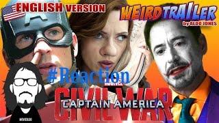 CAPTAIN AMERICA CIVIL WAR Weird Trailer by ALDO JONES ( English Version )#Reaction