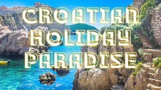 CROATIA - HOLIDAY PARADISE unedited and uncut raw footage