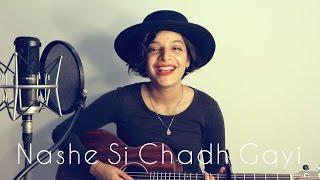 Nashe Si Chadh Gayi Mashup - Befikre | Female Cover by Lisa Mishra | Ranveer Singh | Vaani Kapoor