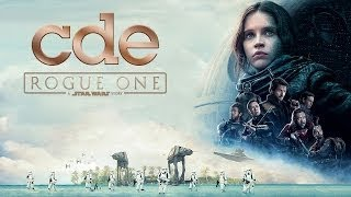 Rogue One: A Star Wars Story Movie Review vesves Spoilers (cde)