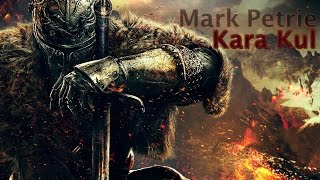 Mark Petrie - Kara Kul (Epic Dramatic Action)