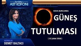 Kova Burcunda Güneş Tutulması 15 Şubat 2018, Astrolog Demet Baltacı