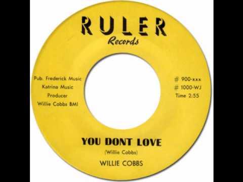 Xxx Mp4 YOU DON 39 T LOVE ME Willie Cobbs Ruler 900 1960 3gp Sex
