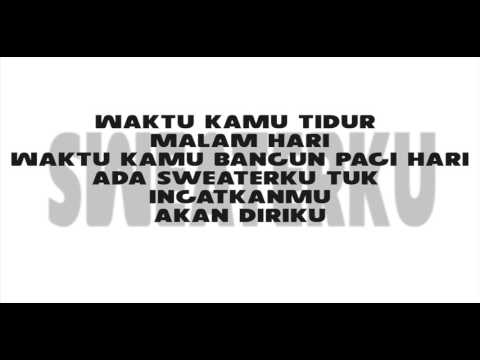 GAHTAN SAKTI - SWEATERKU (OFFICIAL LYRIC VIDEO)