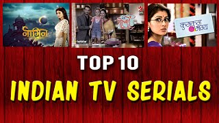Top 10 Indian (Hindi ) Serials 2016 | Best Indian TV Serials to Watch