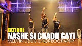 Nashe Si Chadh Gayi | Melvin Louis Choreography | Befikre