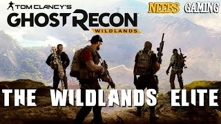Ghost Recon Wildlands - The WIldlands Elite: Ep.1