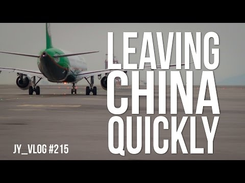 LEAVING CHINA QUICKLY