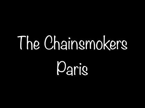 The Chainsmokers - Paris Lyrics
