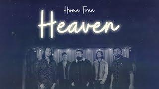 Kane Brown - Heaven (Home Free Cover)