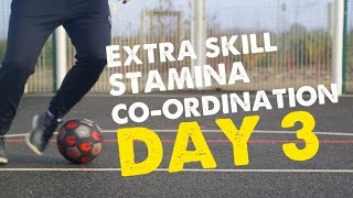 Football Skill fitness exercise - Day 3 of 90 days of improvement