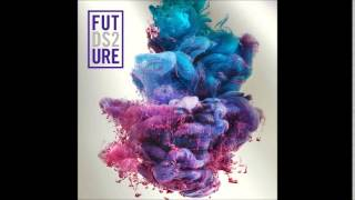 Future - Lil One Lyrics ( DS2 )