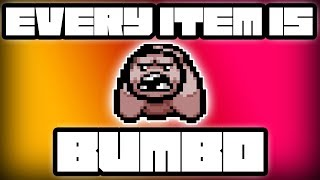 Every Item is BUMBO (Advanced Version) - Custom Afterbirth+ Challenge