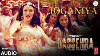 Joganiya Full Audio  Dassehra  Neil Nitin Mukesh, Tina Desai  Mamta Sharma, Chhaila Bihari uploaded on 2 month(s) ago 6100 views