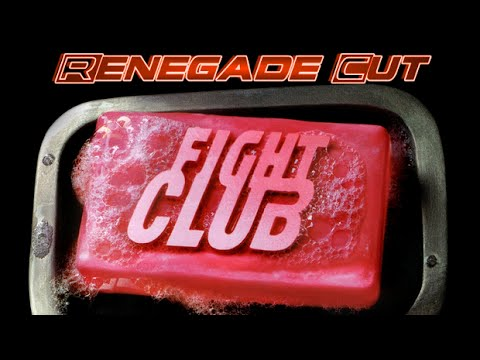 Fight Club - Renegade Cut