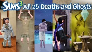 The Sims 3 All 25 Deaths and Ghosts (HD) (World Adventure-Into the Future)