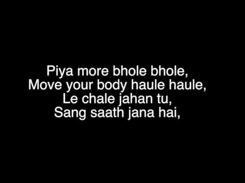Xxx Mp4 Piya More Song Lyrics Baadshaho Emraan Hashmi Sunny Leone Mika Singh Neeti Mohan 3gp Sex