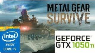 Metal Gear survive (BETA) GTX 1050 TI 4GB i5 4460
