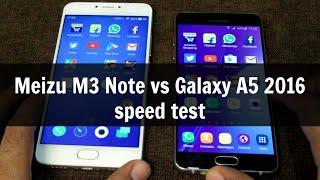 Meizu M3 Note vs Galaxy A5 2016 speed test