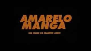 Amarelo Manga (2002) Trailer