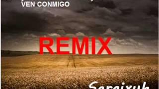 Daddy Yankee ft Prince Royce - Ven Conmigo REMIX (SGX)