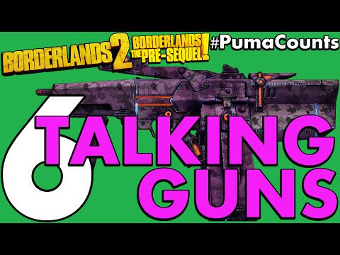 Top 6 Guns And Weapons That Talk In Borderlands 2 And The Pre Sequel