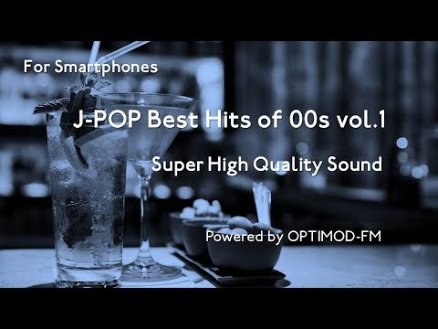 Download (SP版) 00's J-POP Best - 2000年代 J-POP名曲集 vol.1 【超・高音質】 free