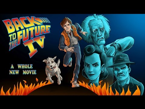 Back to the Future IV (4) - FULL LENGTH FEATURE FILM (MOVIE of The Game) - Adam Koralik